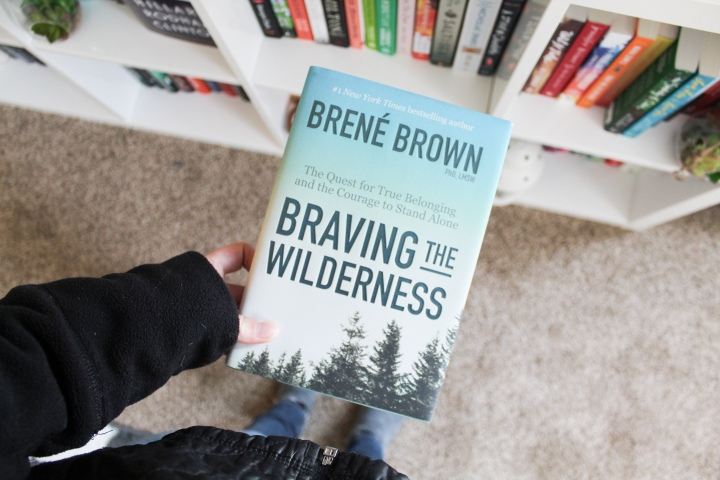 Braving the Wilderness: The Book That Healed Me